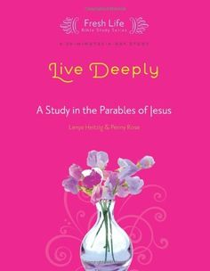 Live Deeply: A Study in the Parables of Jesus (Fresh Life Series) by Lenya Heitzig, http://www.amazon.com/dp/1434799867/ref=cm_sw_r_pi_dp_it9Lrb1F5MA1P