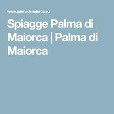 Spiagge Palma di Maiorca | Palma di Maiorca