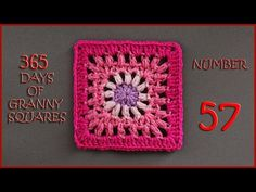 365 Days of Granny Squares Number 57 - YouTube