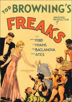 """Freaks - La monstrueuse parade"" 1932. Director: Tod Browning"