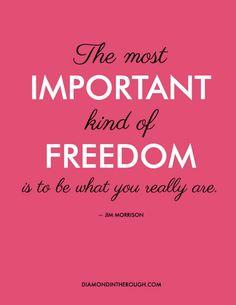 -Jim Morrison