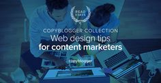 3 Resources to Help Content Marketers Learn About Smart Web Design #marketing #feedly