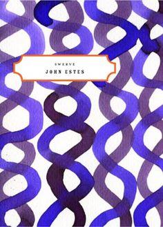 Swerve  Author: John Estes  Publisher: Poetry Society Of America  Publication Date: November 30, 1999  Genre: Poetry  Design Info:  Designer: Gabriele Wilson  Illustrator: Leanne Shapton