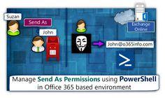 Manage Send As Permissions using PowerShell – Office 365 - http://o365info.com/manage-send-as-permissions-using-powershell-office-365/