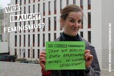 """""""Ich brauche Feminismus, denn wir brauchen einen Paradigmenwechsel in unserer Gesellschaft"""" (Katharina)"""
