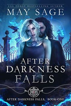 They've exterminated an entire bloodline, purging the world of the only creatures vampires dread. Or so they think.Chloe used to study hard, do everything right to pave a bright future, but children sometimes have to pay for their parents' sins, and Chloe's tab is pretty steep. After Darkness Falls: A Vampire Romance by [Sage, May] #urbanfantasy #paranormal #fantasyseries #vampirebooks