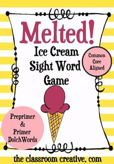 Perfect to review during the summer!!! Ice Cream Sight Word Game...this game reviews 100 of the most common sight words (preprimer and primer Dolch words)