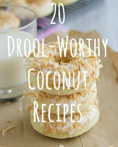 Baked coconut donuts, DIY, Samoas, a toasted coconut smoothie, and many more. im not sure it is healthy but I love coconut so I will say it is ; Coconut Treat Recipes, Coconut Desserts, Just Desserts, Baking Recipes, Delicious Desserts, Dessert Recipes, Yummy Food, Vanellope Von Schweetz, Coconut Smoothie