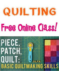 Basic Quiltmaking Skills! {FREE online class!} - learn how to quilt or refresh your quilting skills with these easy tips!
