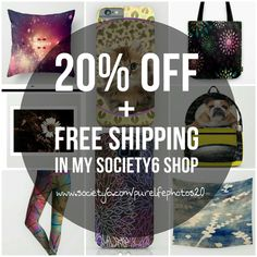 Day one of the HUGE #sale!!! Take 20% off and free shipping on EVERYTHING in my @society6 shop! Starts #Friday September 1 and goes until Monday September 4th until #midnight! #purelifephotoss #shopnow #promo #sale #labordayweekend #apperal #tech #homedecor  www.society6.com/purelifephotos20