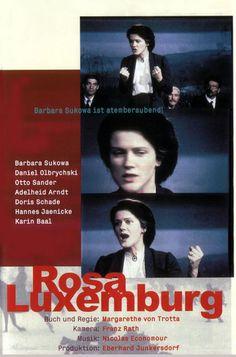Rosa Luxemburgo [Rosa Luxemburg]. Alemania, 1986. Dir. Margarethe von Trotta. Int.: Barbara Sukowa, Daniel Olbrychski, Otto Sander, Adelheid Arndt, Jürgen Holtz.