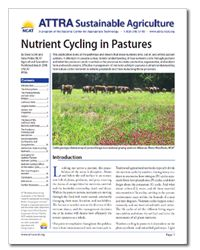 Newly updated! Learn about the the pathways and drivers that move nutrients into, out of, and within pasture systems. #ATTRA #NCAT #sustainableagriculture #healthysoils #pasture Agriculture Information, Appropriate Technology, Pathways, Farmer, Sustainability, Gardening, Natural, Check, Paths