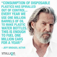 Our reliance on single-use plastic has to end - will you be part of the reusable revolution? Recycling Facts, Jeff Bridges, Global Warming, One In A Million, Revolution, How To Plan, Sayings, Words, Plastic