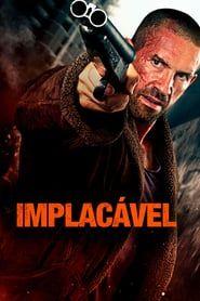 Implacavel Capas De Filmes Assistir Filme Filmes E Series Online