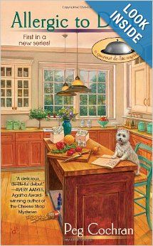 """Allergic to Death  First in """"A Gourmet De-Lite Mystery"""" series By  Peg Cochran"""