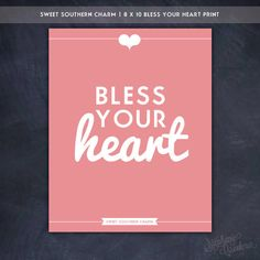 #Bless Your Heart