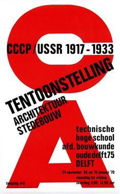 """Tentoonstelling Architektuur Stedebouw CCCP/USSR 1917-1933"" Exhibition Poster, Design Paul Schuitema, 1969"