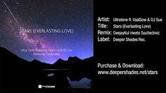"Ultra Tone feat. VaalSow & DJ Sue ""Stars (Everlasting Love) [DeejayKul Remix]"" (Radio Edit), via YouTube."