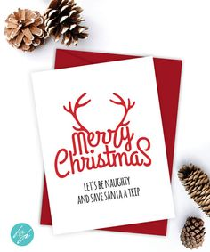 Let's be naughty and safe Santa a trip - Merry Christmas card