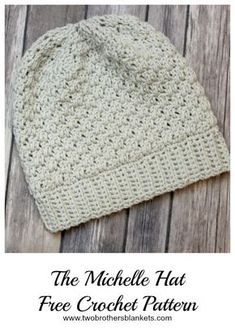 Michelle Hat Free Crochet Pattern - Two Brothers Blankets Free crochet pattern, named the Michelle Hat, is a crochet hat made with basic stitches and comes with infant through adult size instructions. Free Form Crochet, Crochet Adult Hat, Easy Crochet Hat, Crochet Crafts, Crochet Baby, Crocheted Hats, Crochet Man Hat, Crochet Slouchy Hat, Crochet Headbands