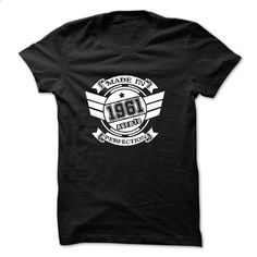 Born in 1961 - t shirt designs #shirt #style