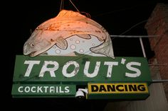 TROUT'S cocktails and Dancing Vintage Sign