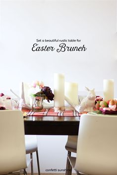Set a beautiful and rustic Easter table -