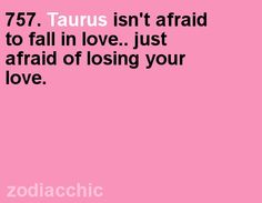 Come and get more super-awesome Taurus-only intuition on this...