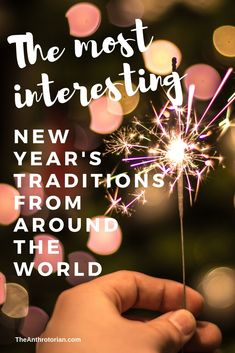 The Most Interesting New Year's Traditions From Around The World — The Anthrotorian New Year's Eve Around The World, Around The Worlds, New Year's Eve Games For Family, New Years Eve Traditions, New Year's Eve Activities, Unique Jobs, St Basil's, Happy New Year Images, New Year's Eve Celebrations