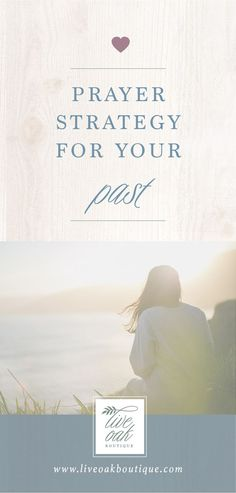 Create a Prayer Strategy for your PAST! We're working through the book Fervent by Priscilla Shirer and would love to have you join us over on the blog! Learn how to prayer specific prayers and become a prayer warrior! www.liveoakboutique.com#fervent#pra