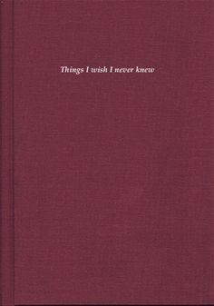 Things i wish i never knew...