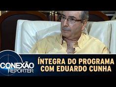 Amorim Sangue Novo: Eduardo Cunha - Íntegra do programa com Conexão Repórter…