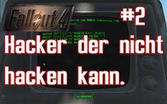 Fallout 4 Play Raw #2 Hacker kann nicht hacken German Deutsch Gameplay