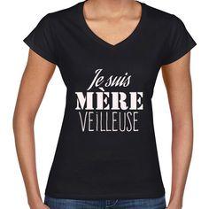 T-shirt-Femme-je-suis-mere-veilleuse