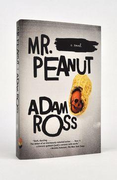 Cardon Webb - Mr. Peanut by Adam Ross
