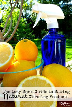 The lazy mom's guide to making natural cleaning products.