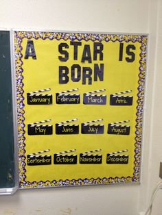 A Star Is born birthday bulletin board. Just need pictures of the students