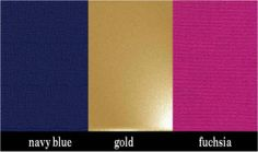 navy, gold, fushia