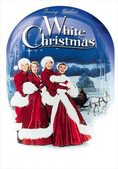 White Christmas - a must-see at Christmas for me, the unique atmosphere of old movies