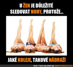 U žen je důležité sledovat nohy, protože... Adult Humor, Funny Pictures, Funny Pics, Haha, Motivational Quotes, Relax, Jokes, Marvel, Gym