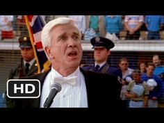 Leslie Nielsen singing the national anthem in Naked Gun.  Still a classic.