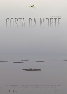 Costa da morte (2013), de Lois Patiño