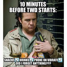 10 minutes before TWD starts.. - Fangirl - The Walking Dead