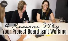 4 Reasons Why Your Project Board Isn't Working  via Elizabeth Harrin