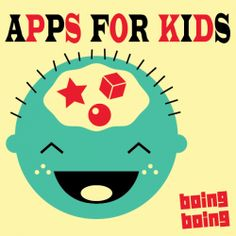 Apps for Kids is Boing Boing's podcast about cool smartphone apps for kids and parents. While not an app itself, it helps recommend some great ones for kids and families.