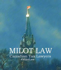 Milot Law Canadian Tax Lawyers - Milot Law Canadian Tax Lawyers in Toronto Tax Lawyer, Department Of Justice, Siri, Lawyers, Assessment, Toronto, Advice, Google, Tips