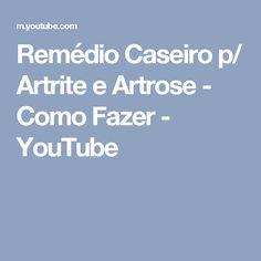 639cca82d48 Remédio Caseiro p  Artrite e Artrose - Como Fazer