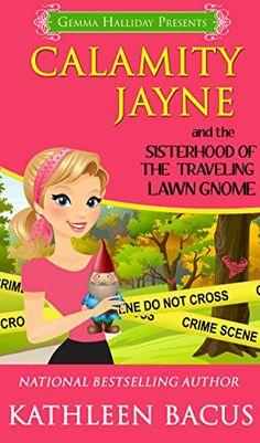 Calamity Jayne and the Sisterhood of the Traveling Lawn Gnome (Calamity Jayne Mysteries Book 8) by Kathleen Bacus http://www.amazon.com/dp/B012IYI0H0/ref=cm_sw_r_pi_dp_JYSTvb1EGPZ0H