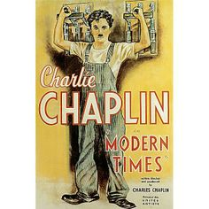 MODERN TIMES Writer/Director: Charlie Chaplin Starring: Charlie Chaplin, Paulette Goddard, Henry Bergman, Tiny Sandford One of my goals. Old Movie Posters, Classic Movie Posters, Cinema Posters, Classic Films, Famous Movies, Old Movies, Vintage Movies, Paulette Goddard, Comedy Movies