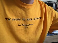 T-Shirt   Quote